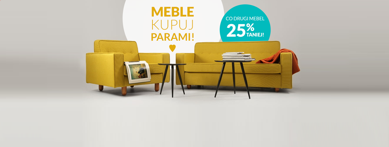 Kupuj meble parami! Co drugi mebel -25%