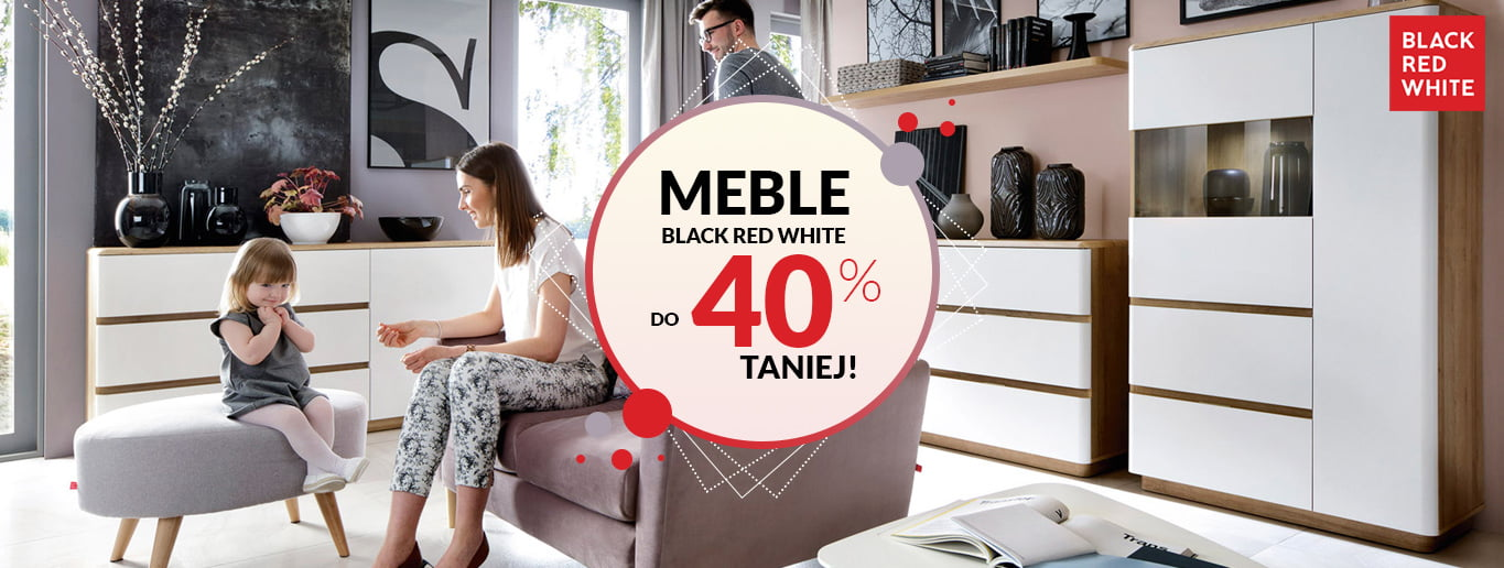 Meble Black Red White do 40% taniej!